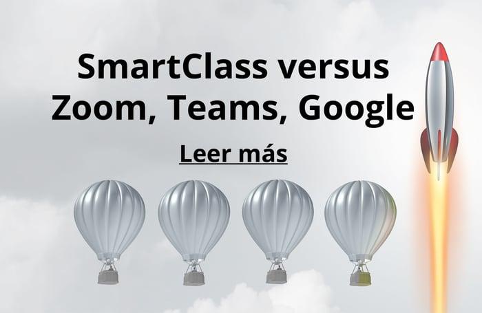 SmartClass versus Zoom, Teams, Google