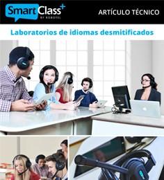 Los laboratorios de idiomas SmartClass+ desmitificados